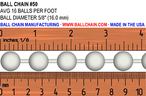 #50 ball chain size image. Showing a ruler for scale and the diameter of the ball chain and average # of balls per foot: Ball Diameter: 5/8