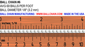 "The #6 ball chain sizing chart image. Average of 69 balls per foot. Ball diameter of 1/8"" or 3.2 mm."