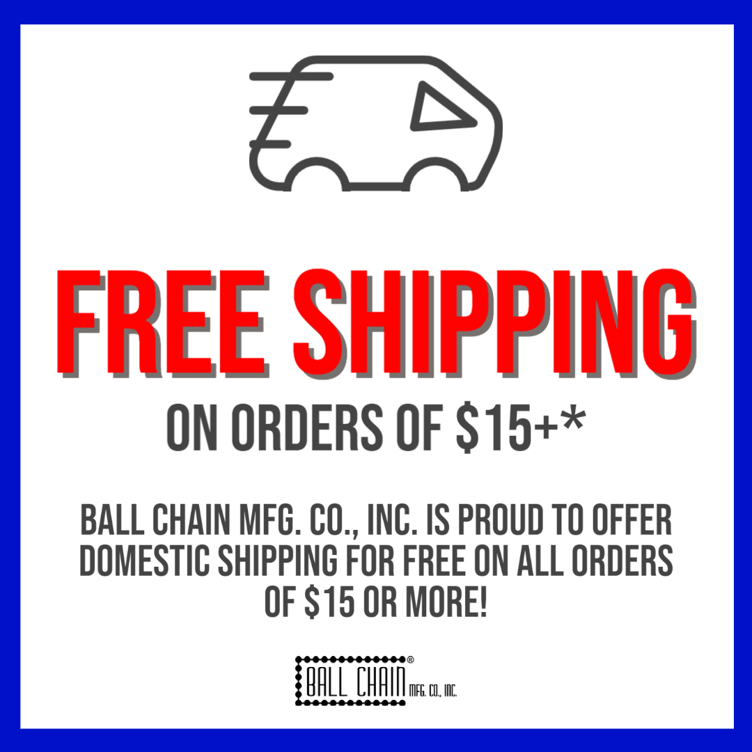 free shipping on all domestic ball chain and bead chain orders.